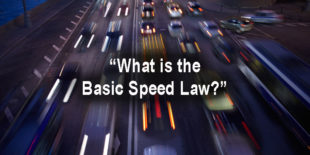 What is the Basic Speed Law?